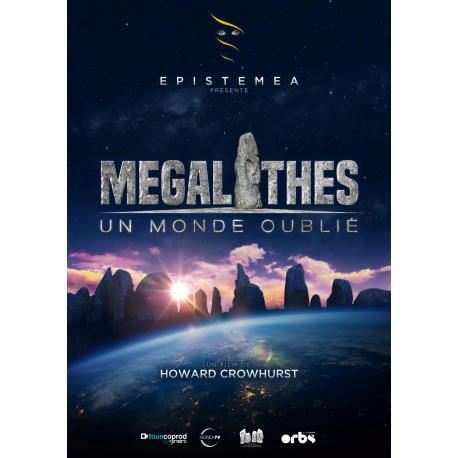 Mégalithes, un monde oublié